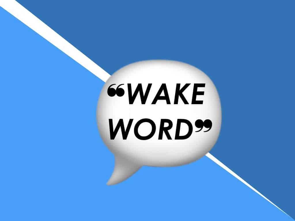 De l'importance du wake word pour les assistants vocaux